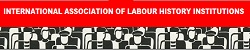 IALHI International Association of Labour History Institutions